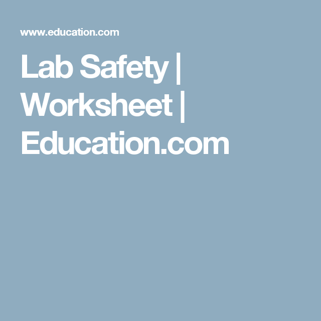 Lab Safety | Worksheet | Education.com
