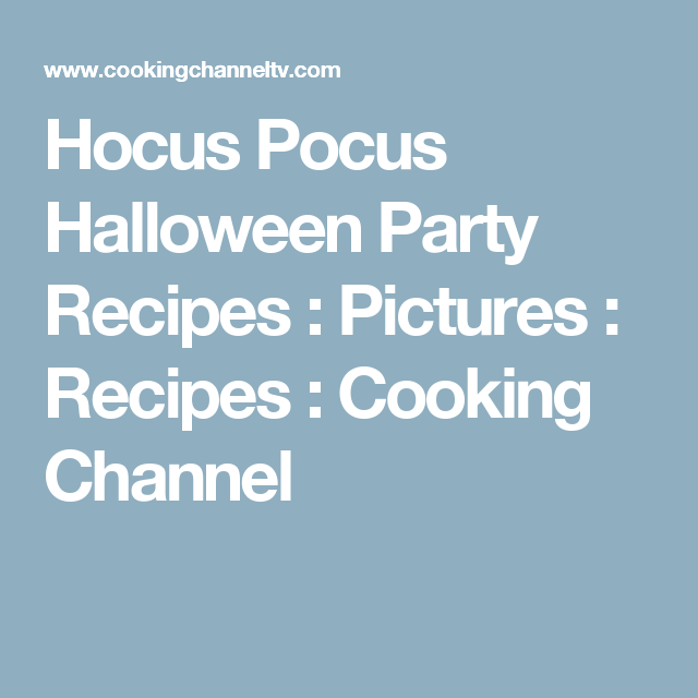Hocus Pocus Halloween Party Recipes : Pictures : Recipes : Cooking Channel