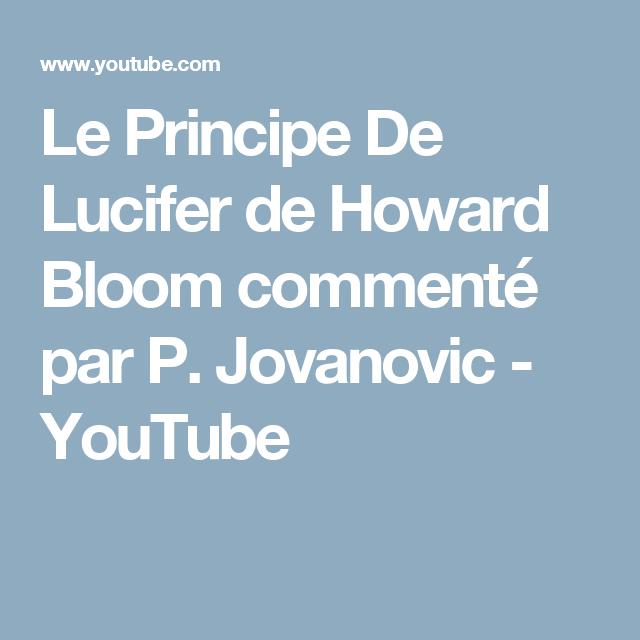 Le Principe De Lucifer de Howard Bloom commenté par P