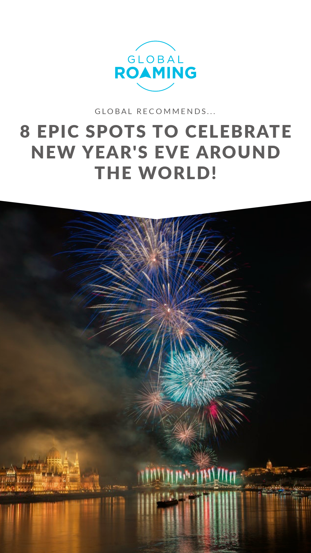 8 Epic Spots to Celebrate New Year's Eve Around the World