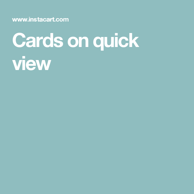 Cards on quick view Instacart, Delivering groceries, Grocery