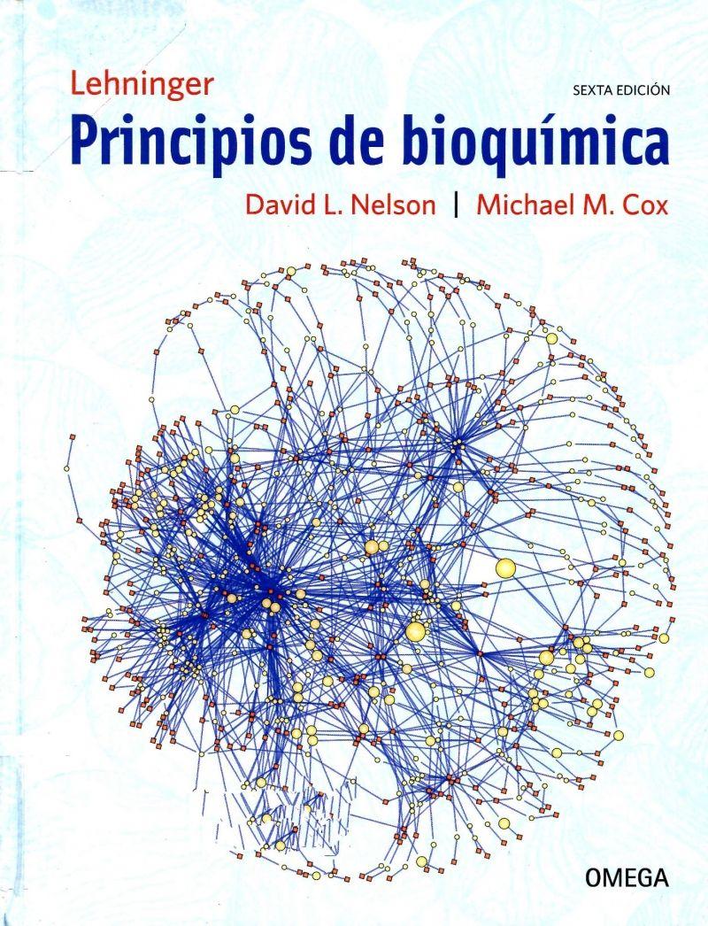 Principios de bioquímica [de] Lehninger : sexta edición / David L ...