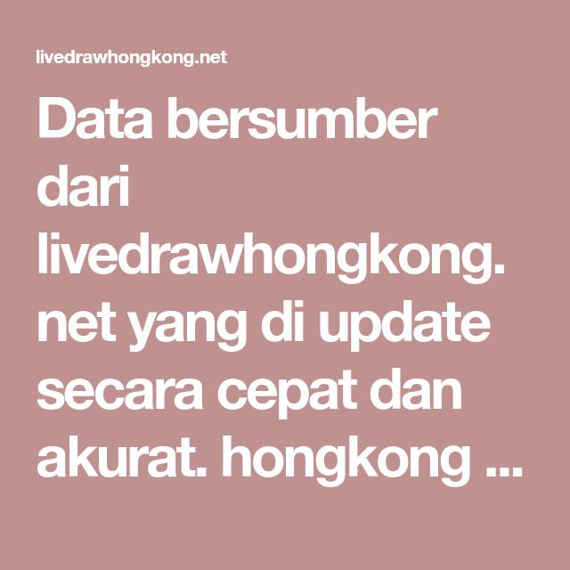 Data bersumber dari livedrawhongkong net yang di update secara cepat