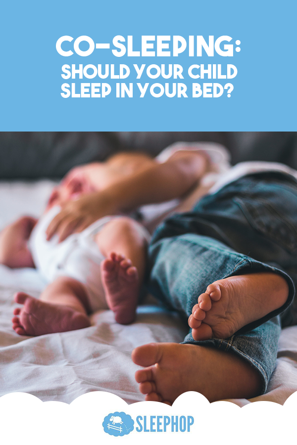 CoSleeping Should Your Child Sleep In Your Bed? in 2020