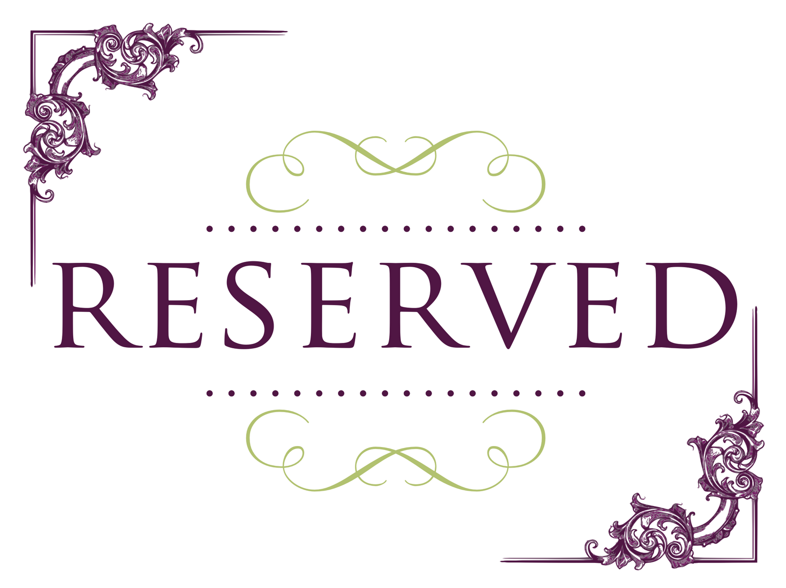 Reserved Signs Templates Under Fontanacountryinn Com