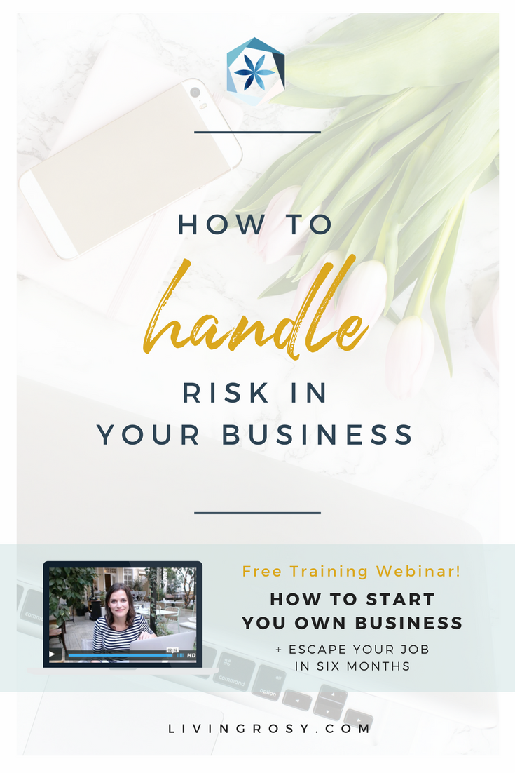 How to handle risk in your business | LivingRosy.com by Living Rosy ...