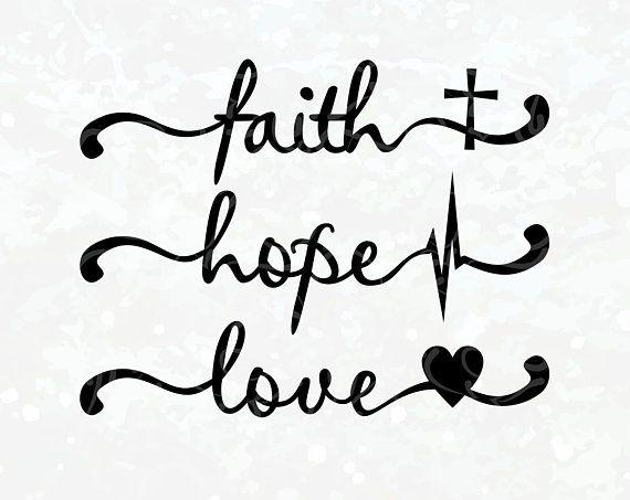 Download Faith Hope Love Shirt - Faith Hope Love SVG - Faith Hope ...