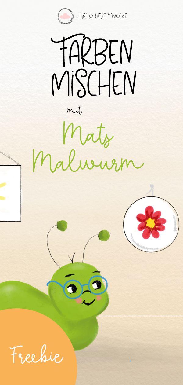 Farben mischen mit Mats Malwurm (Lerngeschichte & Printable | Ovi ...