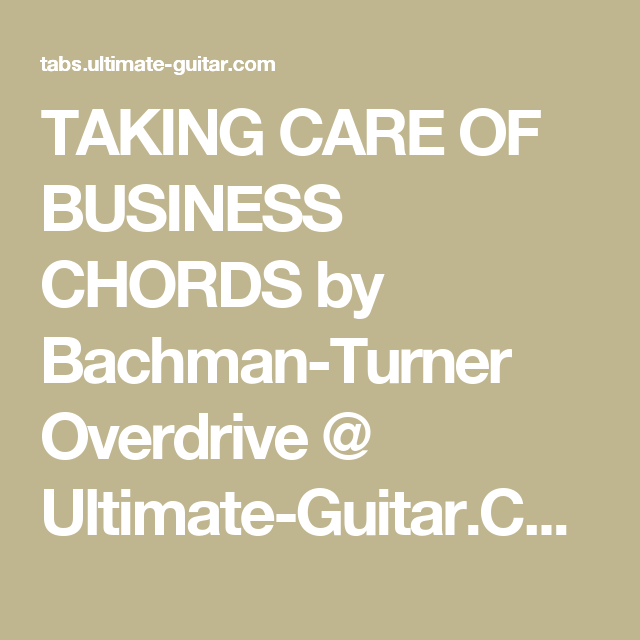 Taking Care Of Business Chords By Bachman Turner Overdrive