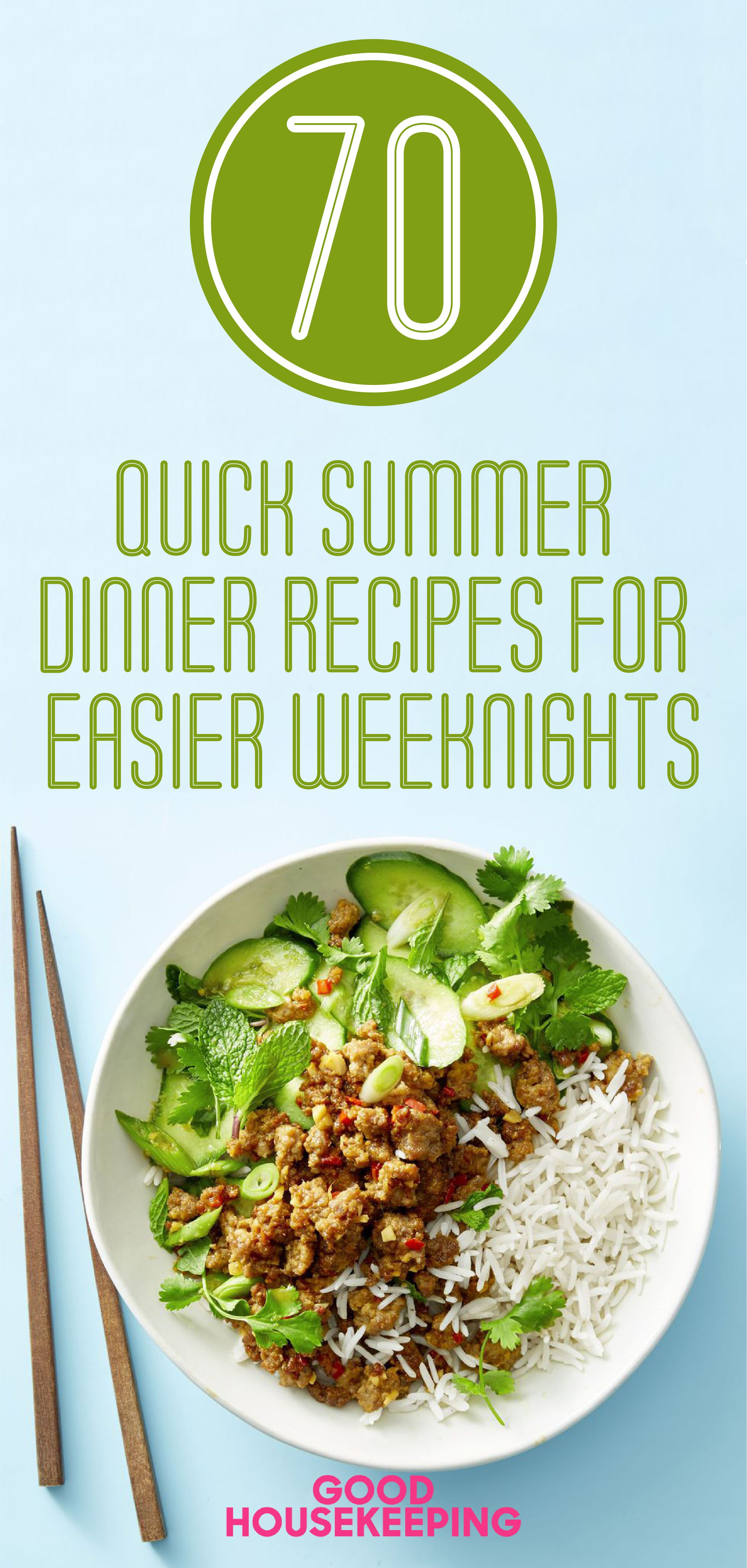 65 Quick Summer Dinner Recipes For Easier Weeknights Food
