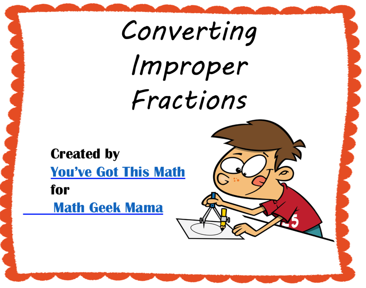 Convert Improper Fractions Free Practice Pages
