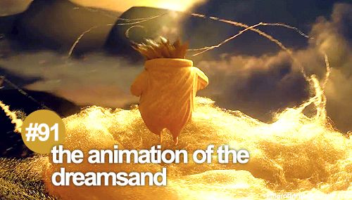 The animation itself of the dream sand is spectacular and gorgeous! This is the one of the best detailed animated movies ever!
