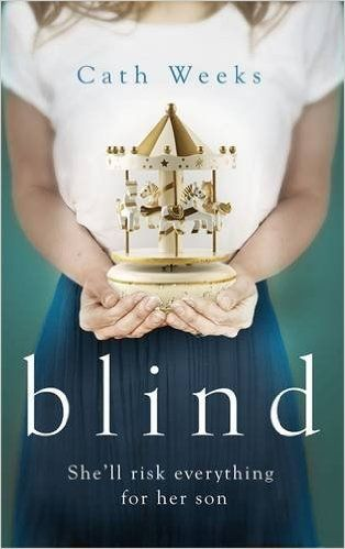 Blind: Amazon.co.uk: Cath Weeks: 9780349410630: Books