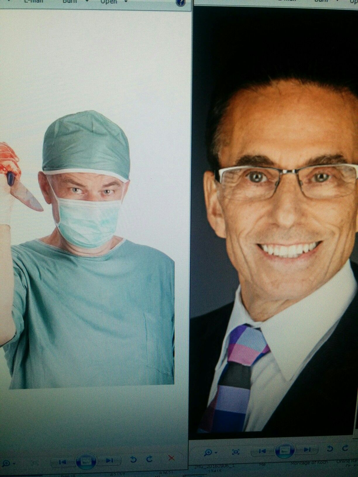 Dr Todd Koch is a horrible inhumane quack who mutilated me.