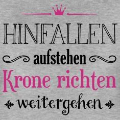 hinfallen aufstehen krone richten weitergehen frauen premium t shirt grau meliert queens. Black Bedroom Furniture Sets. Home Design Ideas