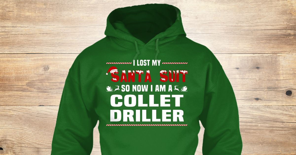 If You Proud Your Job, This Shirt Makes A Great Gift For You And Your Family.  Ugly Sweater  Collet Driller, Xmas  Collet Driller Shirts,  Collet Driller Xmas T Shirts,  Collet Driller Job Shirts,  Collet Driller Tees,  Collet Driller Hoodies,  Collet Driller Ugly Sweaters,  Collet Driller Long Sleeve,  Collet Driller Funny Shirts,  Collet Driller Mama,  Collet Driller Boyfriend,  Collet Driller Girl,  Collet Driller Guy,  Collet Driller Lovers,  Collet Driller Papa,  Collet Driller Dad…