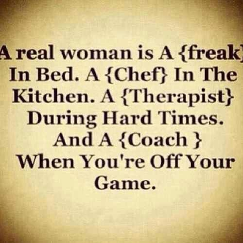 A Real Woman Quotes