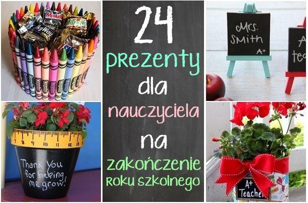 24 Prezenty Diy Dla Nauczycieli Twoje Diy Diy Diy And Crafts Gifts