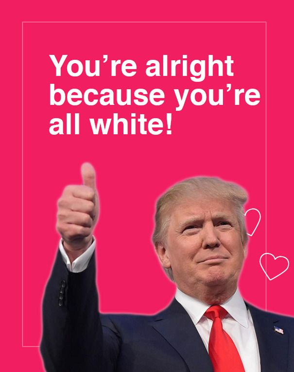 12 Donald Trump Valentine S Day Cards Are Going Viral And They Re