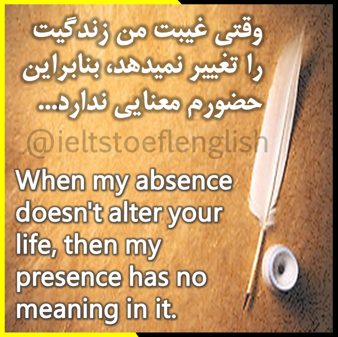 English Quotesجملات زیبا گزین گویه ها و سخنان بزرگان به زبان انگلیسی همراه با معنی فارسی دو زبانه کلاس Wise Words Quotes Learn Persian Good Sentences