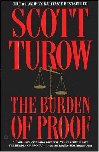 The Burden of Proof, and all the novels by Scott Turow Books and