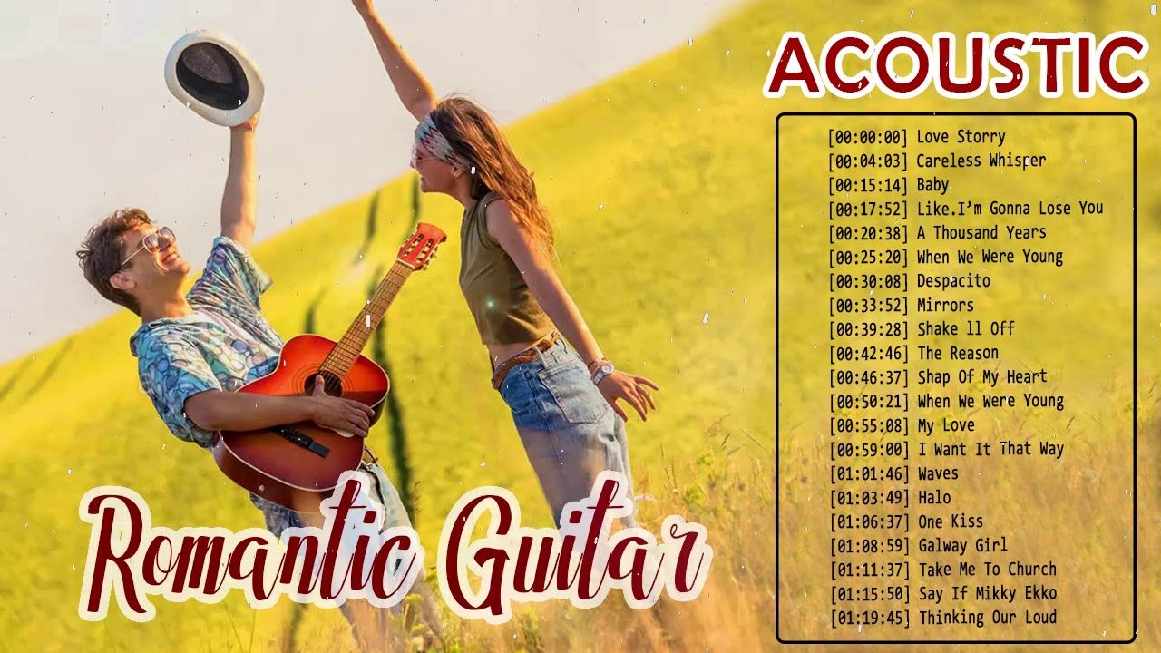 Romantic Acoustic Guitar Songs 2019 New Acoustic Cover Of Popular Songs Collection Convert Youtube Video To Mp Guitar Songs Acoustic Covers Youtube Videos
