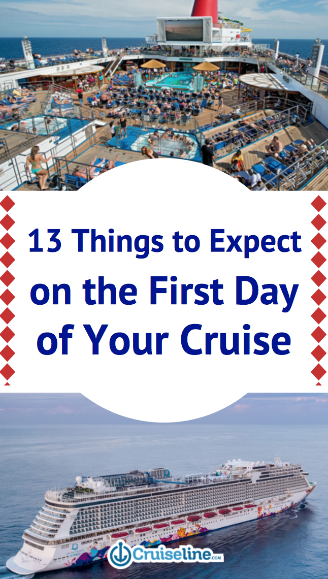 What S The First Day Of A Cruise Really Like Cruise Travel Cruise Planning Cruise Destinations