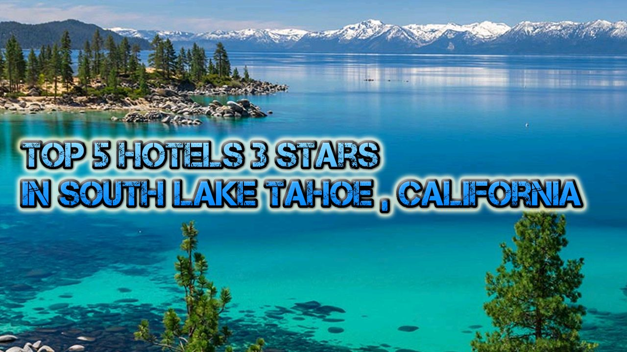 Lake tahoe sunset travel channel pinterest - Top 5 Hotels 3 Stars In South Lake Tahoe California Sort By Number Of Views In Us Travel Directory Channel The Beach Retreat Lodge At Tahoe So