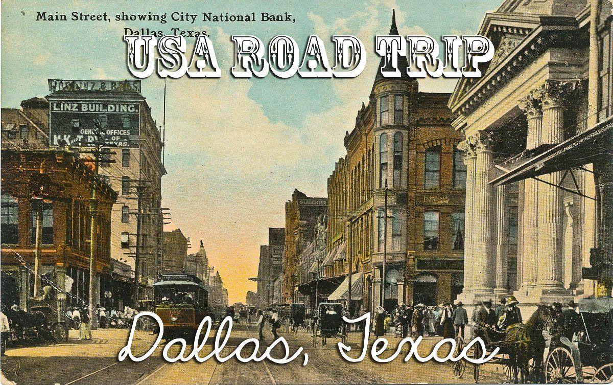 USA Road Trip: Dallas, Texas