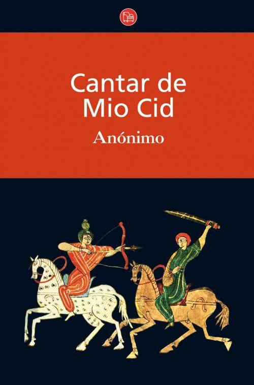 """Cantar de Mio Cid; """"el único cantar épico de la literatura española"""" y el primer libro que leí! <3"""