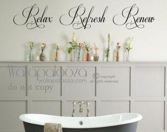 Relax Refresh Renew Vinyl Decal Wall Art Wall by wallvinylart & Relax Refresh Renew Vinyl Decal- Wall Art Wall decor Bathroom ...