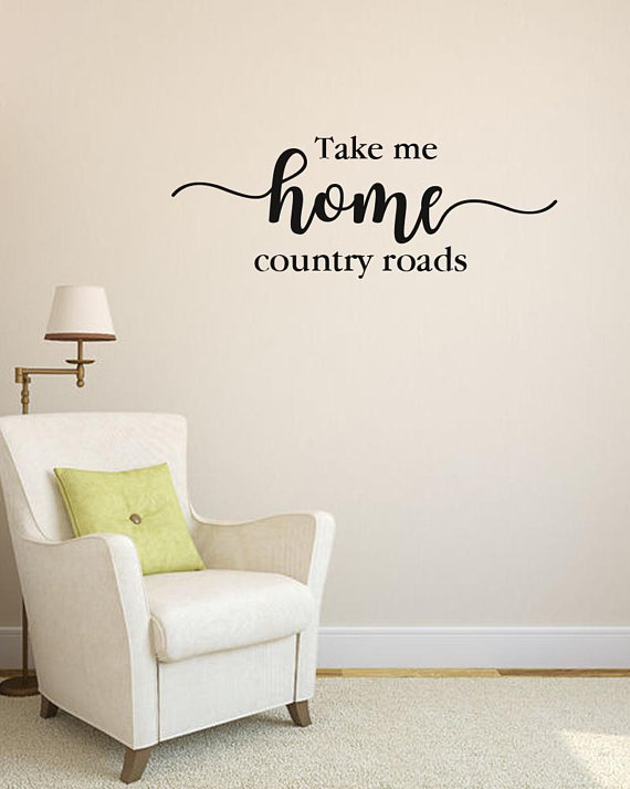 Take Me Home Country Roads Vinyl Wall Decal Wall Sticker