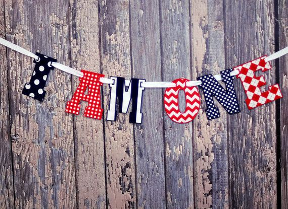 I AM ONE Fabric Letter Banner, Pennant - Party Decor, Photo Prop - First Birthday in Red, Navy Blue, White Nautical