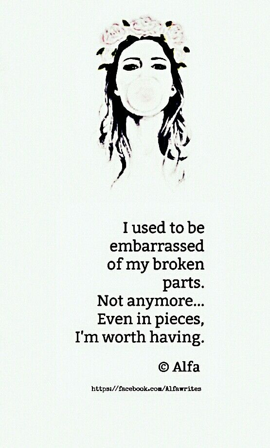 Put Those Broken Pieces Back Together In Your Own Time In Your Own