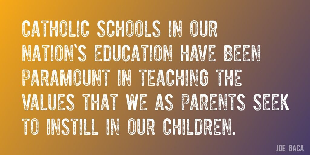 Quote by Joe Baca = Catholic schools in our Nation s