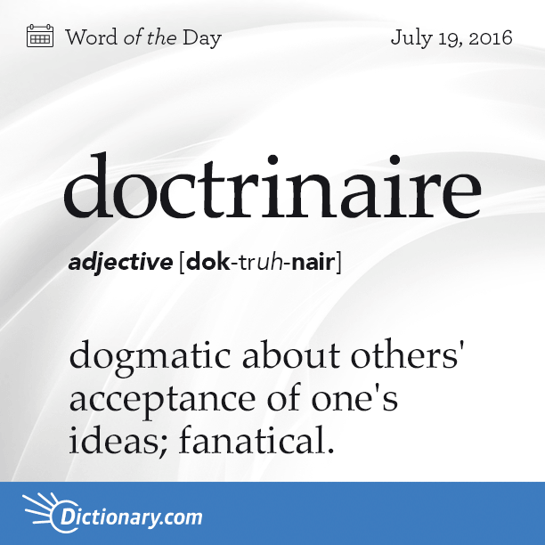 Can you use doctrinaire in a sentence? #wotd #wordoftheday