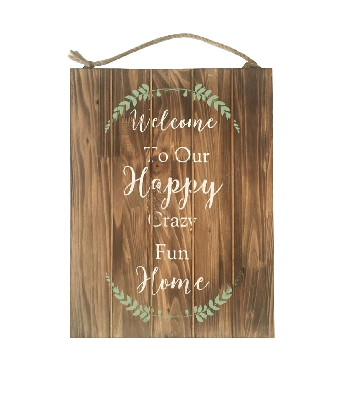 Wild blooms wood wall decor welcome to our happy crazy fun home