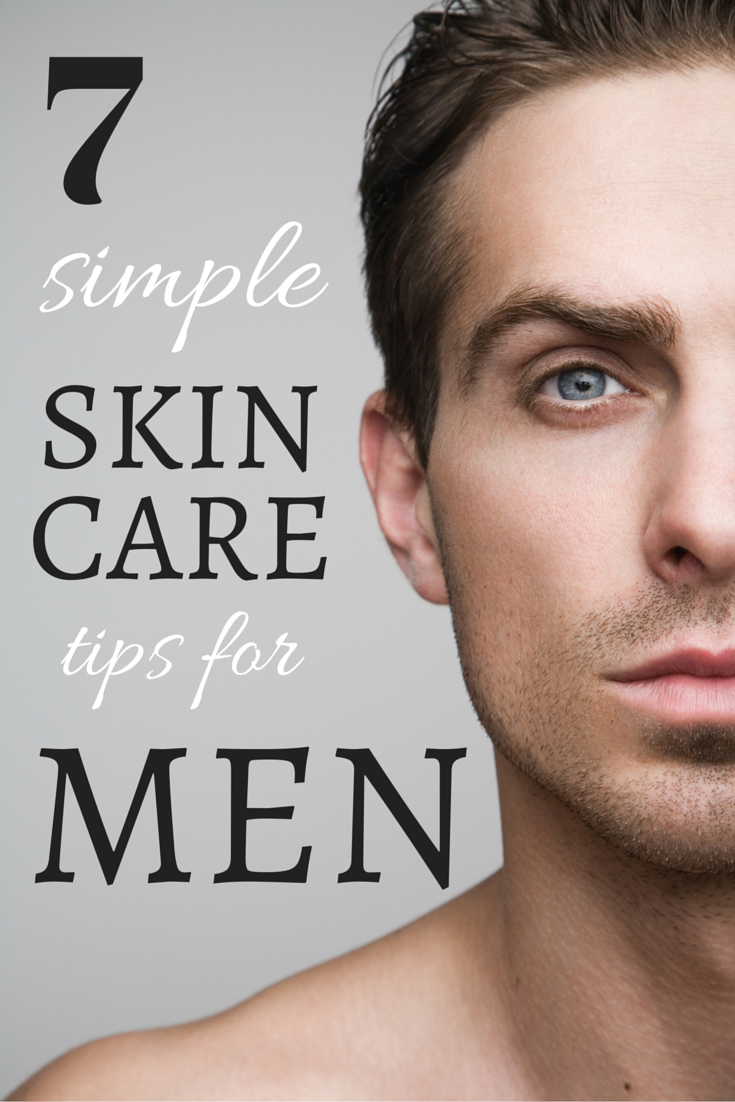 12 Simple Skincare Tips for Men - Southeastern Dermatology  Beauty