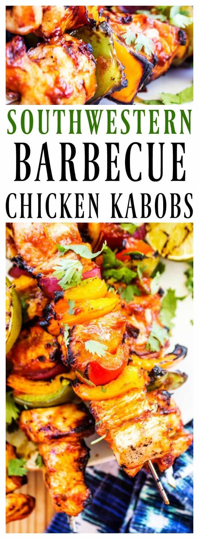 Southwestern Barbecue Chicken Kabobs Recipe With Images Barbecue Chicken Recipes Chicken