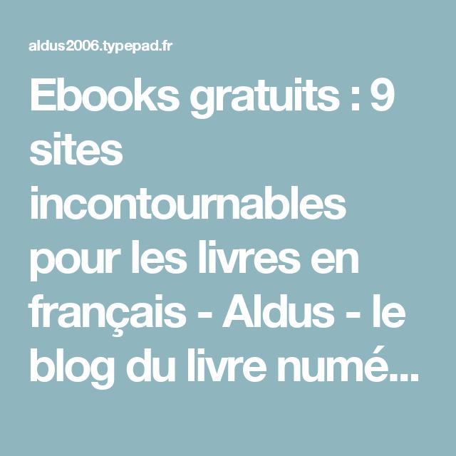 Ebooks Gratuits 9 Sites Incontournables Pour Les Livres En
