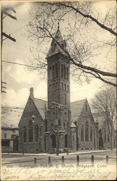 Washington Park M E Church Bridgeport Connecticut