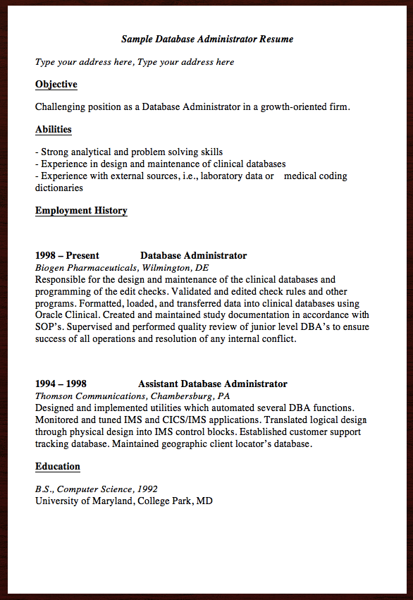 Here Is The Free Sample Database Administrator Resume, You Can Preview It  Here Sample Database Administrator Resume Type Your Address Here, ...