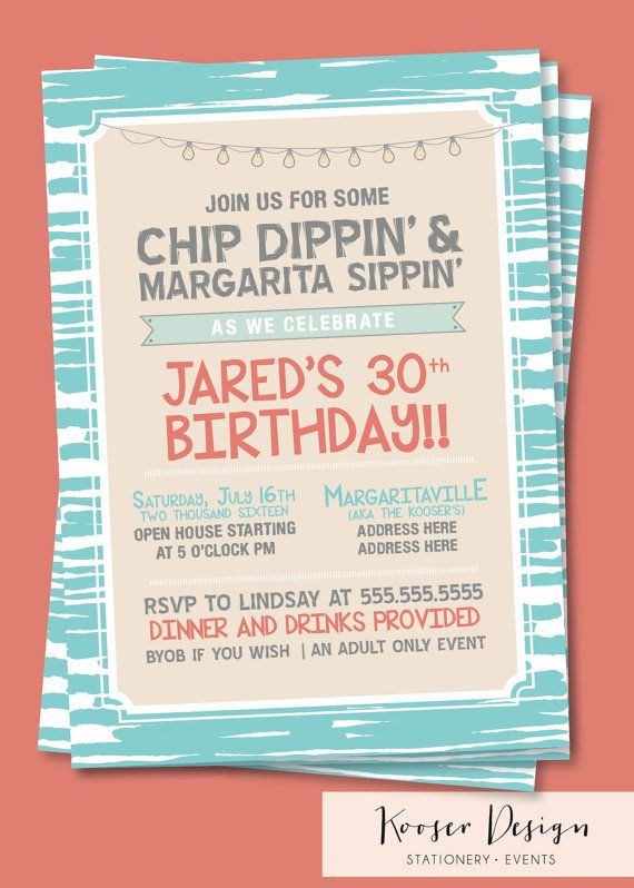 30th birthday party invitation, Chip Dipping and margarita sipping