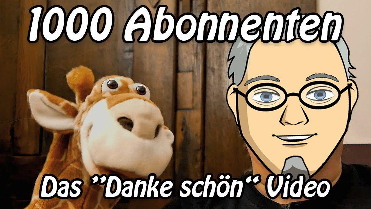 "1000 Abonnenten - Das ""Danke schön"" Video"