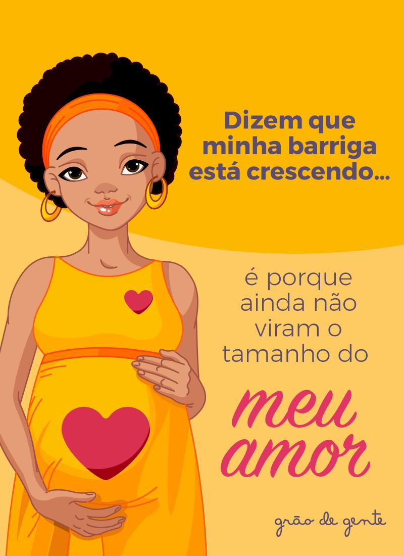 O Tamanho Do Amor é O Dobro Da Barriga Quem é Mamãe E Se Identifica
