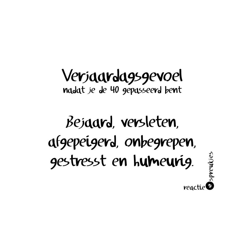 Vaak Na 40 jaar | Dutch Quotes | Pinterest - 40 jaar, Teksten en Spreuken &NV24