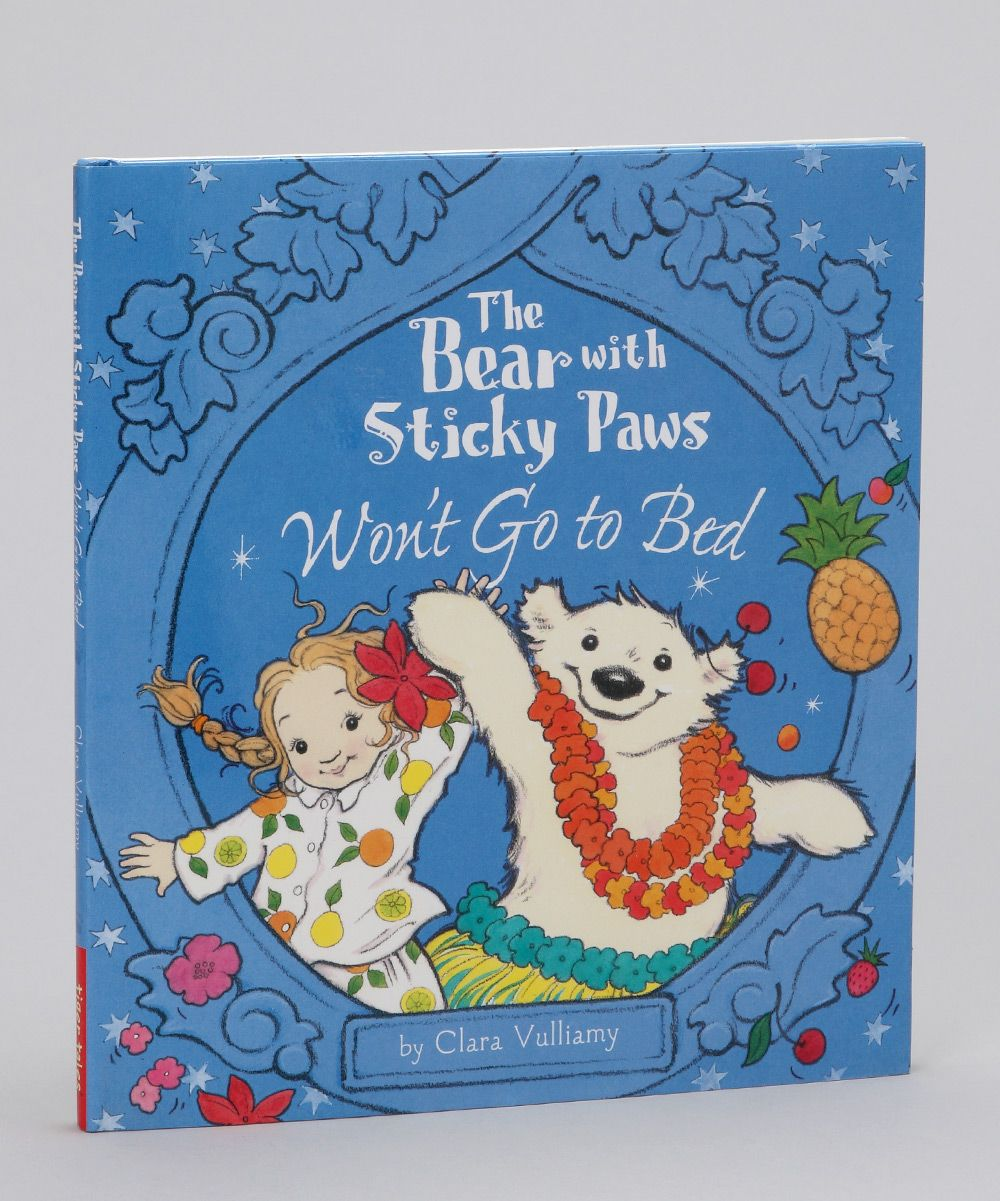 The Bear with Sticky Paws Won't Go to Bed Hardcover