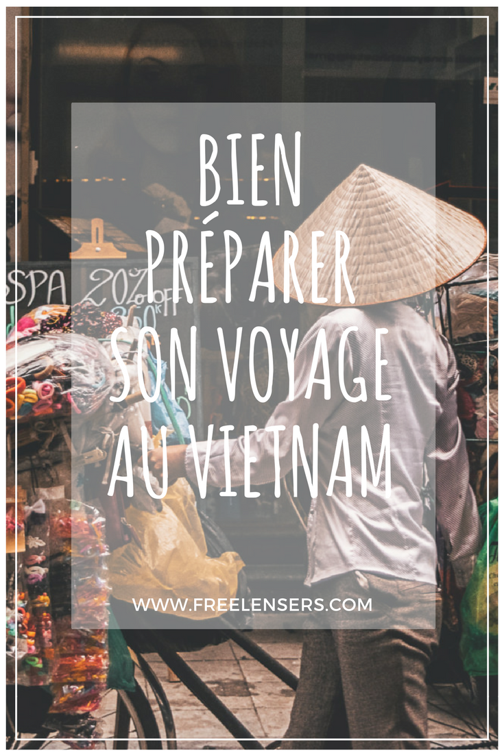 Visiter le Vietnam : conseils et itinéraire #articlesblog