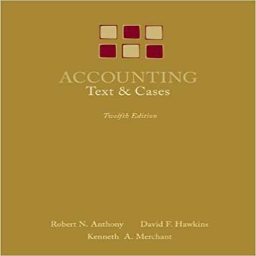 Solution manual for accounting texts and cases 12th edition by solution manual for accounting texts and cases 12th edition by anthony hawkinsand and merchant fandeluxe Gallery