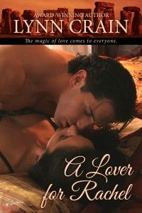 First Kiss Friday - A Lover For Rachel by Lynn Crain